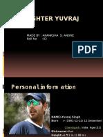Yuvraj Singh Ppt
