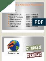 Exposicion Incoterms_Arbitraje Financiero Grupo3