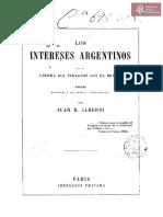 Los Intereses Argentinos en la Guerra del Paraguay con el Brasil, de Juan B. Alberdi, cartas dirigidas a sus amigos y compatriotas
