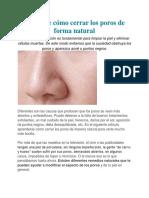 Descubre Cómo Cerrar Los Poros de Forma Natural