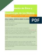 BAc Catedra de Etica y Deontologia de Los Medios