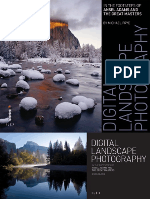Digital Landscape Photography - In the Footsteps of Ansel Adams and