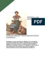 RESPETO A LAS DIFERENCIAS PLURICULTURALES Y MULTILINGUISTICAS EN GUATEMALA.docx telma.docx