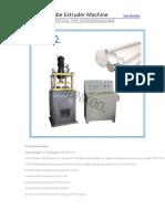 PTFE Tube Extruder