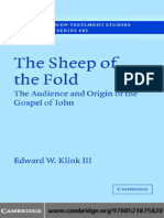 (Society for New Testament Studies Monograph Series) Edward W. Klink III-The Sheep of the Fold_ the Audience and Origin of the Gospel of John -Cambridge University Press (2007)