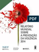 Relatório Mundial Sobre a Prevenção Da Violência