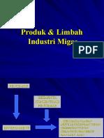 Produk & Limbah Industri Migas