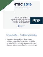 Protótipo de Um Sistema de Auxílio à Localização Setores No Ifpe Campus Recife Utilizando Imagem Scalabe Vector Graphics (Svg) Utilizando o Conceito de Grafos e Algortimo de Busca de Menor Caminho de Dijkstra