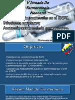 Tratamiento intramuscular en el RNPT,  Diluciones correctas y Anatomía recomendada  para punción