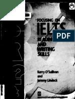 180747741-FOCUSING-ON-IELTS-READING-AND-WRITING-SKILLS-pdf.pdf