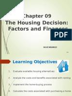 Factor & Finance, Housing