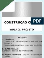 C C II. Aula 2. Projeto (1)