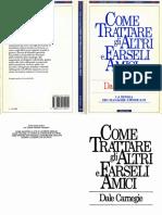 Dale Carnegie - Come trattare gli altri e farseli amici [PDF SCAN][ITA][B7441E92].pdf
