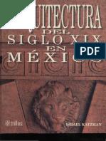 Arquitectura Del Siglo XIX en México - Para Los Alumnos