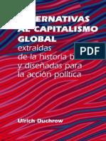 DUCHROW, Ulrich- Alternativas Al Capitalismo Global