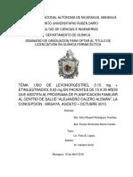 """USO DE LEVONORGESTREL 0.15 mg + ETINILESTRADIOL 0.03 mg EN PACIENTES DE 15 A 30 AÑOS QUE ASISTEN AL PROGRAMA DE PLANIFICACION FAMILIAR AL CENTRO DE SALUD """"ALEJANDRO CALERO ALEMÁN"""", LA CONCEPCIÓN - MASAYA, AGOSTO – OCTUBRE 2015."""
