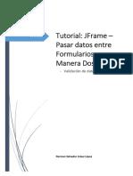 Tutorial 9.1- JFrame - Pasar Datos - Manera Dos - Validacion Sin Eventos