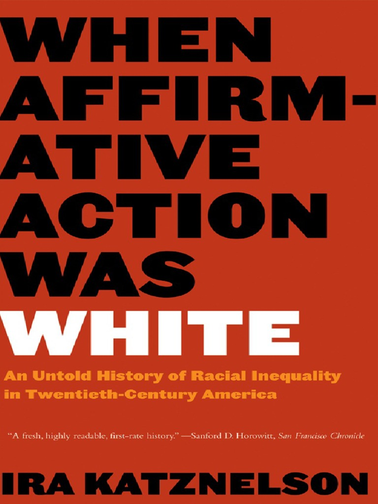 When affirmative action was white african american civil rights when affirmative action was white african american civil rights movement 19541968 affirmative action fandeluxe Image collections