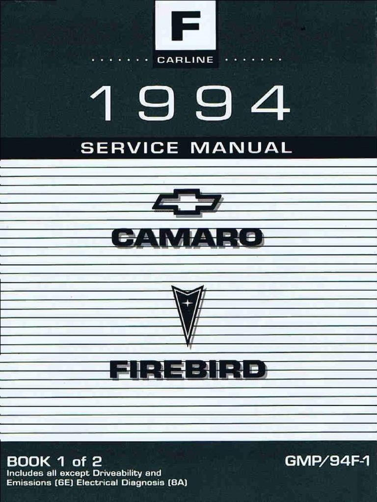 1994 Chevrolet Camaro & Pontiac Firebird Service Manual Volume 1 on