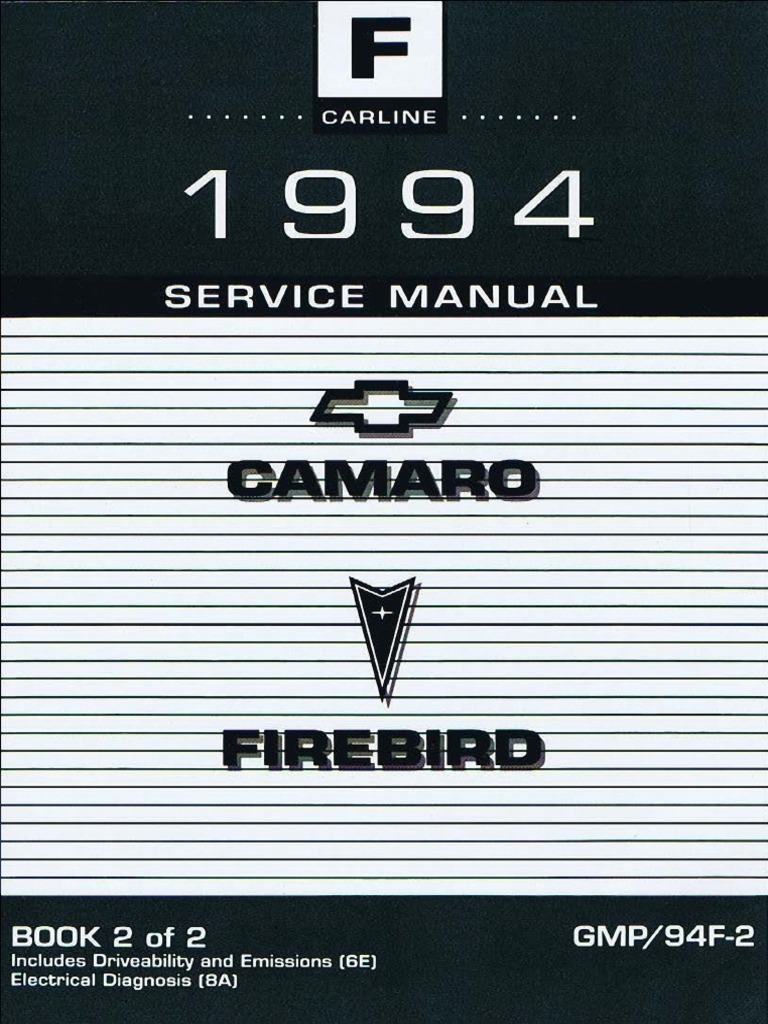1973 Camaro Air Conditioning Wiring Diagram 1994 Chevrolet Pontiac Firebird Service Manual Volume 2 Fuel Injection Steering