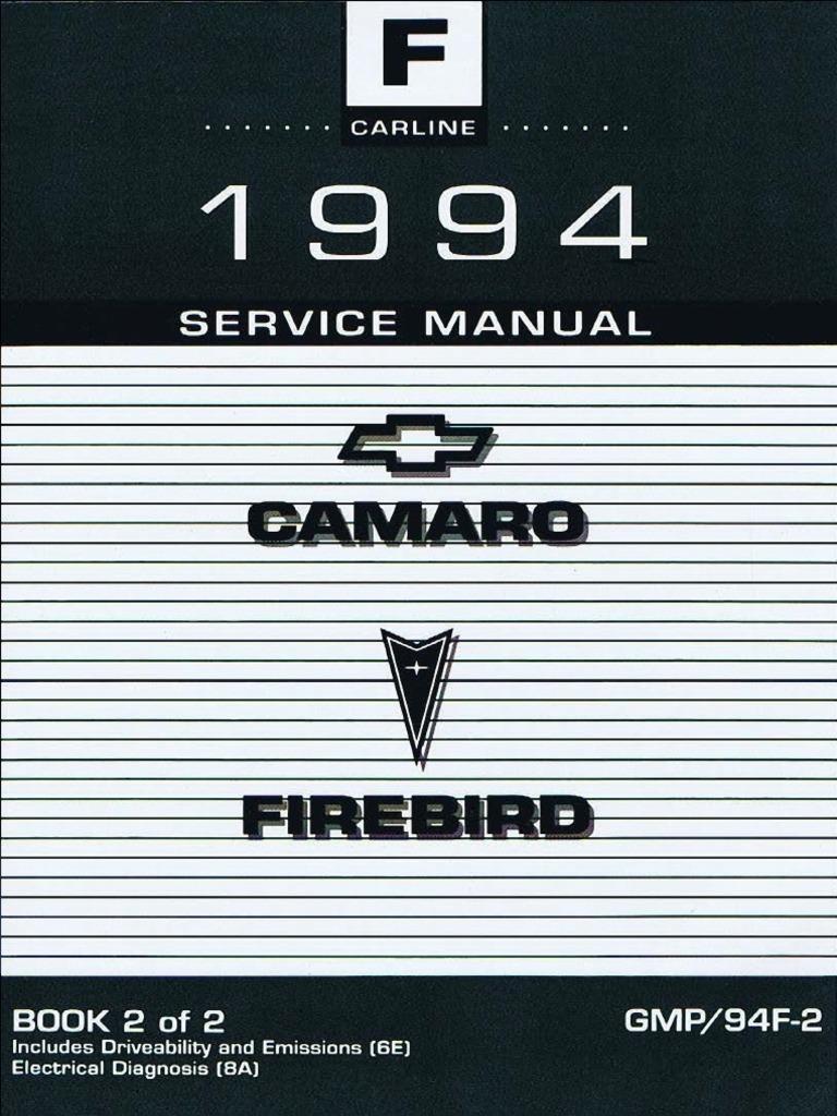 1994 Chevrolet Camaro Pontiac Firebird Service Manual Volume 2 Ls1 Cooling Fan Wiring Diagram On 84 Corvette Relay Fuel Injection Steering
