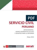 SERVIR - ANTECEDENTES, MARCO NORMATIVO ACTUAL Y DESAFÍOS PARA LA REFORMA