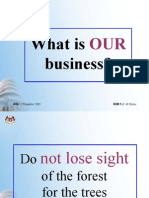 WHAT IS OUR BUSINESS