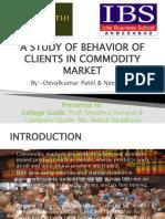 Commodity Market Clients Behaviour