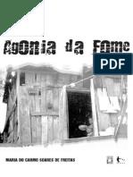 Agonia Da Fome - Maria Do Carmo Soares de Freita
