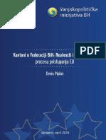 Kantoni u FBiH- Realnosti i Očekivanja u Procesu Pristupanja EU