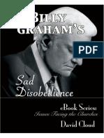 Billy Grahams Sad Disobedience