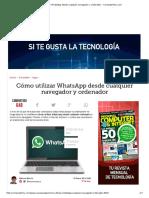 Cómo Utilizar WhatsApp Desde Cualquier Navegador y Ordenador - ComputerHoy