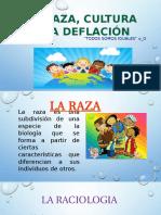 La raza, cultura y la deflación.pptx