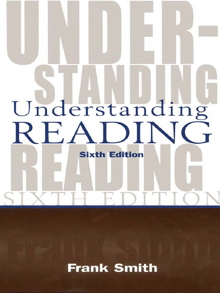 smith-understanding-reading.pdf | Reading Comprehension | Reading ...