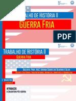 Apresentação - Trabalho de História - Guerra Fria