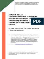 Di Scala, Maria, Erhart Del Campo, Ma (..) (2012). Analisis de Las Transformaciones Simbolicas de Un Nino Con Problemas de Aprendizaje Du (..)