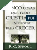 CINCO-COSA-QUE-TODO-CRISTIANO-NESECITA-PARA-CRESER.pdf