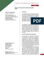 A New Understanding of the Coagulation Process