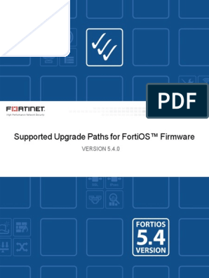 Supported Upgrade Paths to FortiOS | Graphical User Interfaces