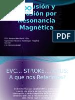 Perfusión y Difusión Por Resonancia Magnética