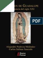 PEDROZA MELENDEZ, A., La Virgen de Guadalupe en La Ciencia Del Siglo XXI, Buena Prensa 2015, OCR