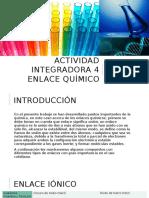 Enlace Químico Integradora 4 Primer semestre UANL Prepa 25