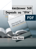 "The Watchtower Still Depends on ""1914"" by Doug Mason - 2015"