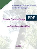 Extracción Forestal en Durango y Chihuahua - Análisis de Costos y Rentabilidad Julio