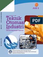 Teknik Otomasi Industri Jilid 3 Kelas 12 Agus Putranto Dkk 2008