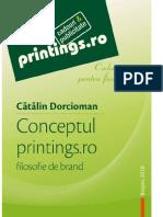 Printings.ro - Filosofie de Brand