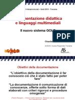 Documentazione Didattica e Linguaggi Multimediali. Il nuovo sistema Gold