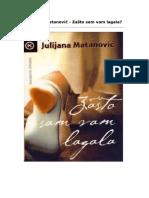 Julijana Matanovic Zasto Sam Vas Lagala