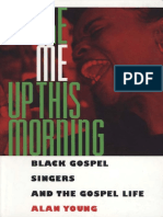 (American Made Music Series) Alan Young - Woke Me Up This Morning - Black Gospel Singers and the Gospel Life (1996)