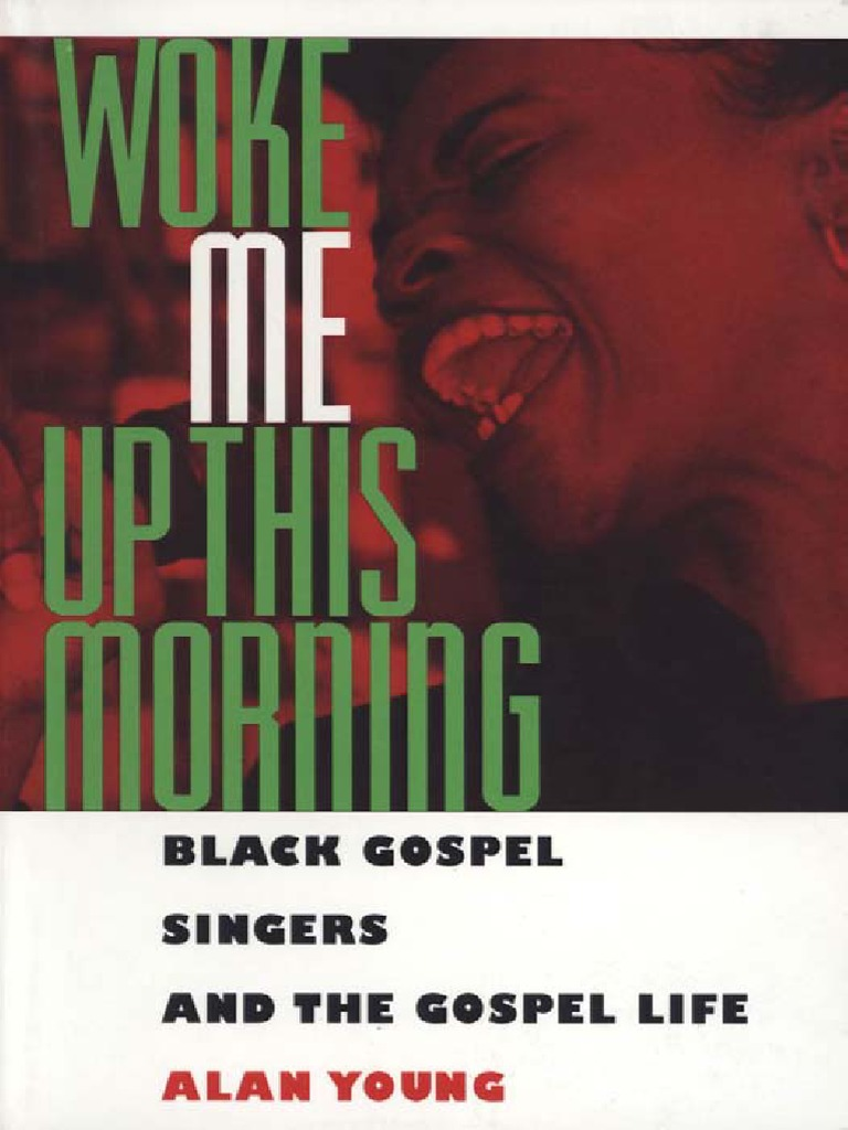 dee33c7d1 (American Made Music Series) Alan Young - Woke Me Up This Morning - Black  Gospel Singers and the Gospel Life (1996) | Gospel Music | Blues